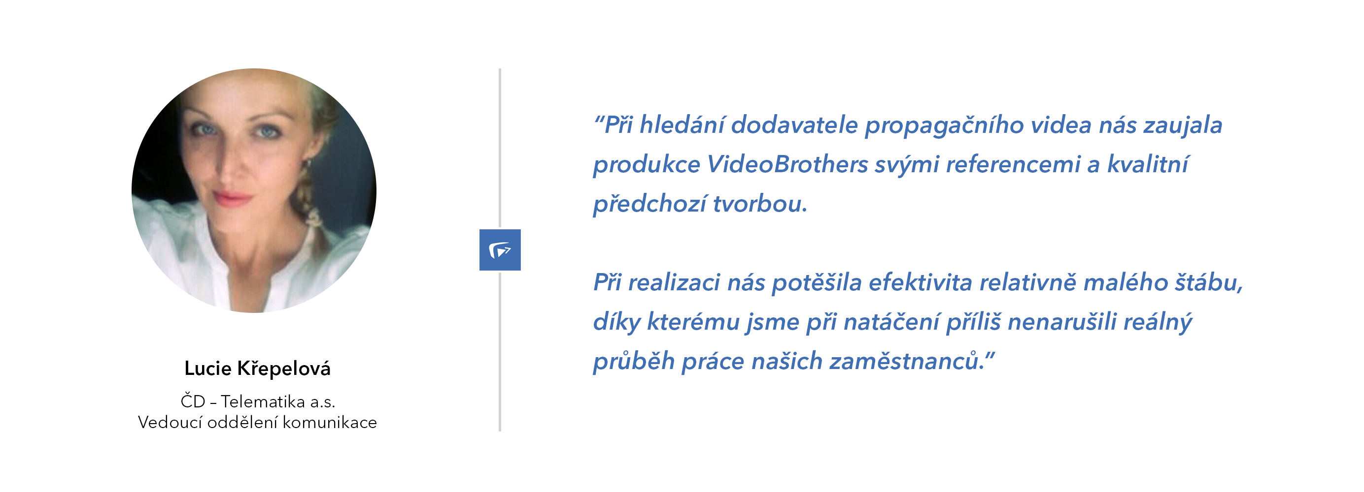 CD telematika doporučuje VideoBrothers
