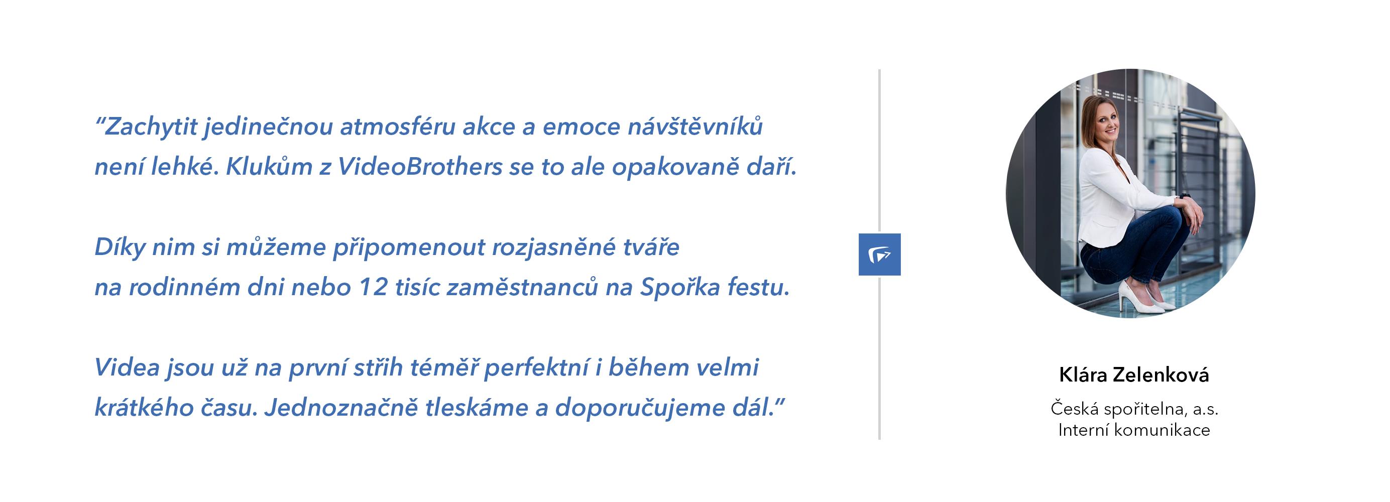 Česká spořitelna doporučuje VideoBrothers